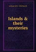 Islands & their mysteries