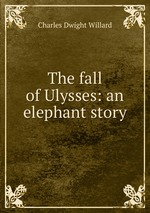 The fall of Ulysses: an elephant story