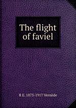 The flight of faviel