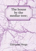 The house by the medlar tree;