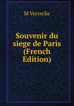 Souvenir du siege de Paris (French Edition)