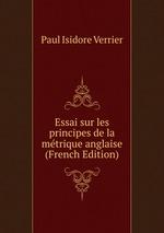 Essai sur les principes de la mtrique anglaise (French Edition)