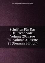 Schriften Fr Das Deutsche Volk, Volume 20,issue 74-volume 21,issue 81 (German Edition)