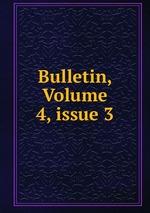 Bulletin, Volume 4,issue 3