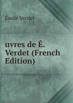 uvres de . Verdet (French Edition)