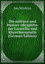 Die mittlere und ussere Ohrsphre der Lacertilia und Rhynchocephalia (German Edition)