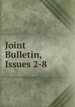 Joint Bulletin, Issues 2-8