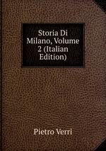 Storia Di Milano, Volume 2 (Italian Edition)