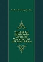Tijdschrift Der Nederlandsche Dierkundige Vereeniging, Part 1878 (Dutch Edition)