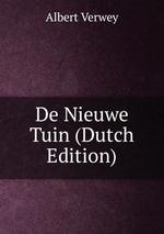 De Nieuwe Tuin (Dutch Edition)