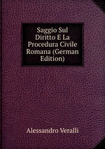 Saggio Sul Diritto E La Procedura Civile Romana (German Edition)