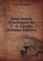 Epigrammes (Frontispice De F. -A. Cazala) (German Edition)
