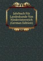 Jahrbuch Fr Landeskunde Von Niedersterreich (German Edition)
