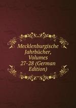 Mecklenburgische Jahrbcher, Volumes 27-28 (German Edition)