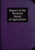 Report of the Vermont Board of Agriculture