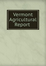 Vermont Agricultural Report