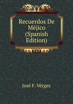 Recuerdos De Mjico (Spanish Edition)