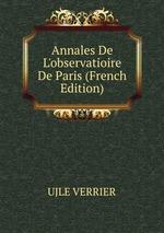 Annales De L`observatioire De Paris (French Edition)