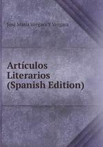 Artculos Literarios (Spanish Edition)