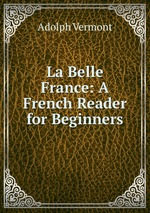 La Belle France: A French Reader for Beginners