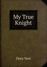 My True Knight