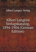 Albert Langens Verlagskatalog, 1894-1904 (German Edition)