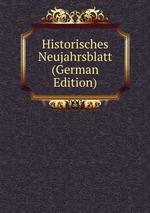 Historisches Neujahrsblatt (German Edition)