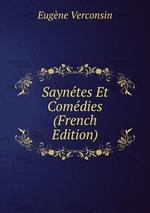 Sayntes Et Comdies (French Edition)