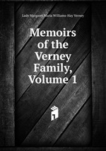 Memoirs of the Verney Family, Volume 1