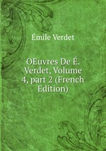 OEuvres De . Verdet, Volume 4,part 2 (French Edition)