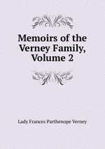 Memoirs of the Verney Family, Volume 2
