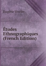 tudes Ethnographiques (French Edition)