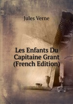 Les Enfants Du Capitaine Grant (French Edition)
