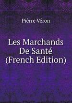 Les Marchands De Sant (French Edition)