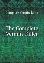The Complete Vermin-Killer