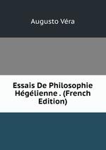 Essais De Philosophie Hglienne . (French Edition)