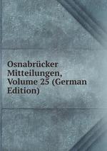 Osnabrcker Mitteilungen, Volume 25 (German Edition)