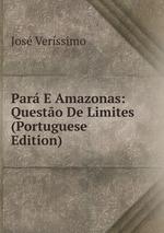 Par E Amazonas: Questo De Limites (Portuguese Edition)