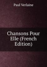 Chansons Pour Elle (French Edition)