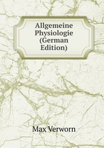 Allgemeine Physiologie (German Edition)