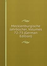 Mecklenburgische Jahrbcher, Volumes 72-73 (German Edition)