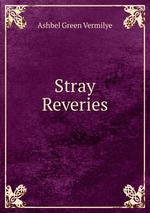Stray Reveries