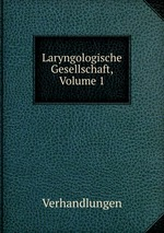 Laryngologische Gesellschaft, Volume 1