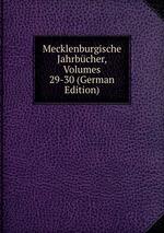 Mecklenburgische Jahrbcher, Volumes 29-30 (German Edition)