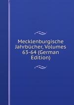 Mecklenburgische Jahrbcher, Volumes 63-64 (German Edition)