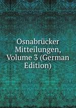 Osnabrcker Mitteilungen, Volume 3 (German Edition)