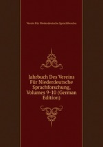 Jahrbuch Des Vereins Fr Niederdeutsche Sprachforschung, Volumes 9-10 (German Edition)