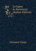 La Lupa: In Portineria (Italian Edition)