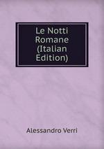 Le Notti Romane (Italian Edition)