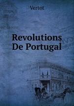 Revolutions De Portugal
